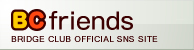 BC Friends BRIDFE CLUB OFFICIAL SNS SITE